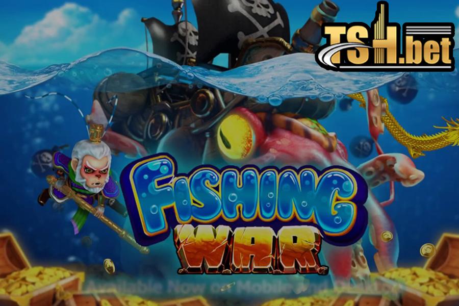 เกมส์ยิงปลา Fishing war